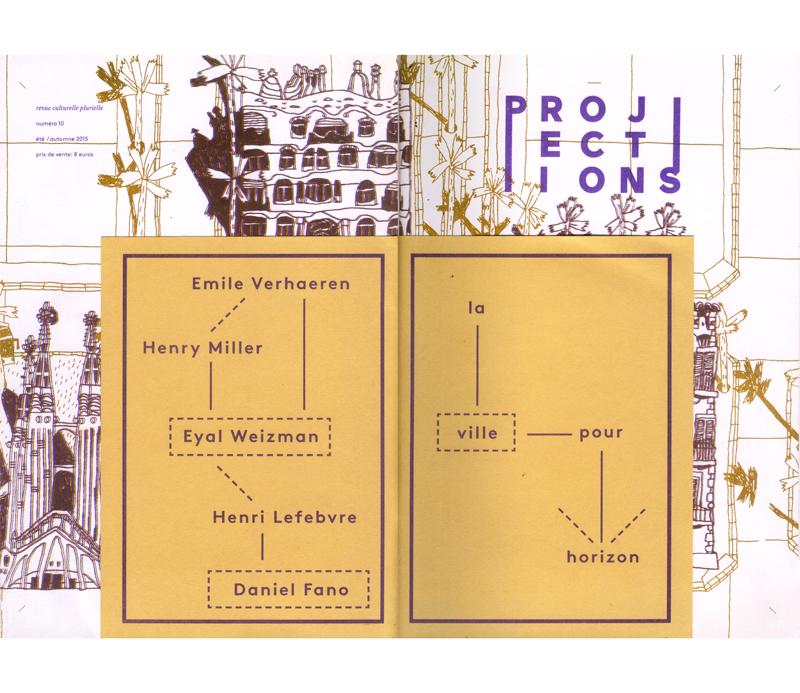 Loïc Gaume illustrateur auteur graphiste belgique bruxelles Couverture pour la revue Projections n°10 «la ville pour horizon» Projections est une revue culturelle pluridisciplinaire, 2015.
